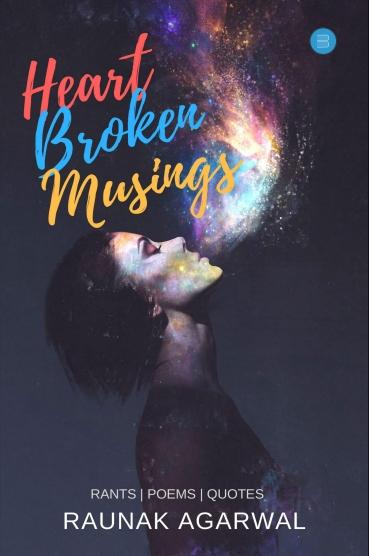 heart broken musings front